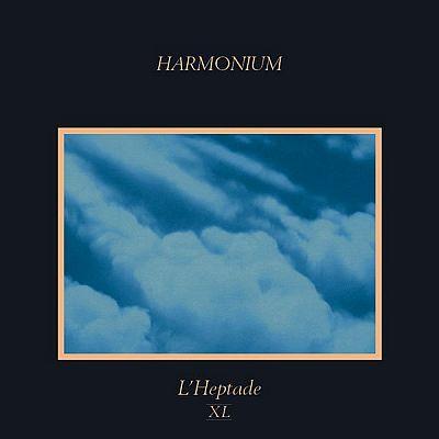 L'Heptade XL de Harmonium