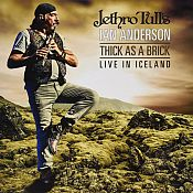 Thick As A Brick – Live In Iceland de Jethro Tull's Ian Anderson